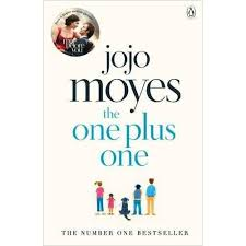 <b>The One</b> Plus <b>One</b> by Jojo <b>Moyes</b>