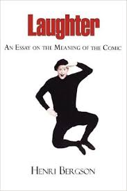 laughter   an essay on the meaning of the comic henri louis  laughter   an essay on the meaning of the comic henri louis bergson cloudesley shovell henry brereton  amazoncom books