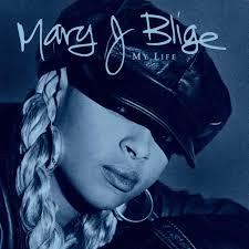 <b>Mary J</b>. <b>Blige</b> – <b>My</b> Life Lyrics | Genius Lyrics