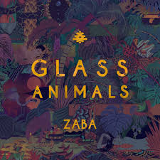 Album Review: <b>Glass Animals</b> - <b>ZABA</b>