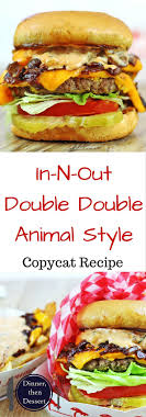 17 best ideas about good burger nursing school in n out double double animal style copycat