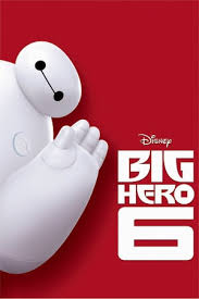 <b>Big Hero 6</b> | Official Website | Disney Movies