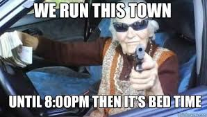 Gangsta Granny memes | quickmeme via Relatably.com