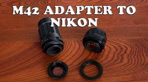 <b>M42</b> to Nikon Adapter Without Damaging Your Camera Mount or ...