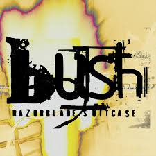 <b>Bush</b>: <b>Razorblade Suitcase</b> (In Addition) - Music on Google Play