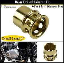 """<b>Motorcycle</b> Brass Drilled <b>Exhaust Tip</b> 1 3/4"""" Diameter Pipe For ..."""