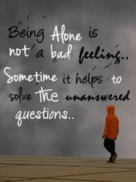 Sad Quotes About Feeling Alone. QuotesGram via Relatably.com