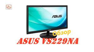 Обзор <b>монитора ASUS VS229NA</b> | Лучший монитор за 6000 ...
