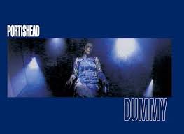 <b>Dummy</b>: How <b>Portishead</b> Captured The Zeitgeist Like No Other Band