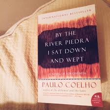 the books i in rachel a dawson by the river piedra i sat down and wept a novel of forgiveness by paulo coelho yes we are going to suffer we will have difficult times