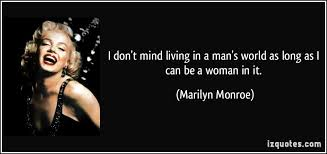 Image result for it is a mans world