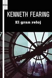 El gran reloj - Kenneth Fearing Images?q=tbn:ANd9GcSaBJEZbuQpC3YFhSY_t0S4pdnviOeNnBk_ycsaAaK14TqVMF7E