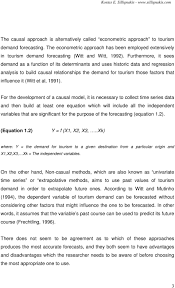 the relative advantages and disadvantages of the causal and non furthermore it sees demand as a function of its determinants and uses historic data and