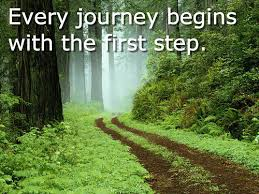 Image result for journeys begins with the first step
