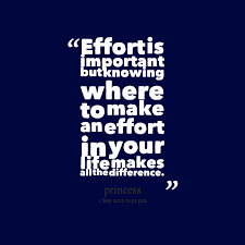 Effort Quotes And Sayings. QuotesGram via Relatably.com