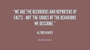 Alfred Kinsey Quotes. QuotesGram