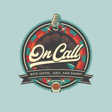 On Call With Justin, Jako, Danny, & Inka