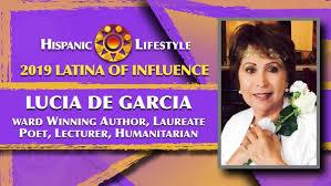 2019 Latina of Influence <b>Lucia De Garcia</b>   Laureate Poet and Writer ...