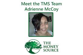 blog the money source correspondent today you ll meet adrienne mccoy a records retention specialist here at the money source