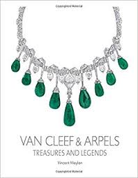 <b>Van Cleef & Arpels</b>: Treasures and Legends: Meylan, Vincent ...