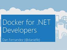 Docker for .NET Developers (Audio) - Channel 9