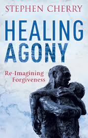 the forgiveness project stories for a vengeful age amazon co uk healing agony re imagining forgiveness