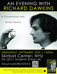 Posted on September 19th, 2013 under Events, Featured. An Evening with Richard Dawkins , Wednesday, September 25, Skirball Center – NYU. - Flyer-NYU925131