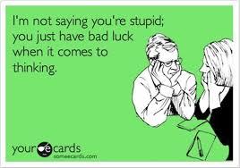 funny stupid quotes - Dump A Day via Relatably.com
