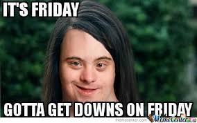 Memes Vault Dirty Funny Friday Memes via Relatably.com