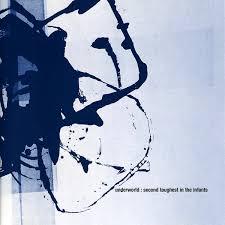 <b>Second Toughest</b> in the Infants by <b>Underworld</b> (Album, Techno ...
