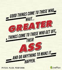 images about  word essay on pinterest  make it happen  quotgood things come to those who wait greater things come to those