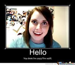 Crazy Girl by adolfskittler - Meme Center via Relatably.com