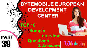 bytemobile european development center top most interview bytemobile european development center top most interview questions and answers for freshers