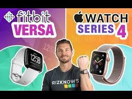 Fitbit Versa vs Apple Watch 4 Review (<b>Smartwatch</b> Comparison ...