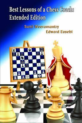 Eusebi & Weeramantry_Best Lessons of Chess Coach (New extended edition) 2020 PDF+PGN+ePub+mobi Images?q=tbn:ANd9GcSbAPk9o6KxNpdsYY2NM6VN8WZaEz8vkk0vI70ooIQB4odb6UnT