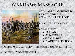 「The Waxhaw Massacre」の画像検索結果