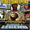 Already A Legend album by Papoose