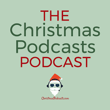 Christmas Podcast Podcast