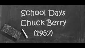 school days chuck berry  school days chuck berry 1957