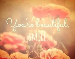 """Résultat de recherche d'images pour """"you are beautiful tumblr"""""""