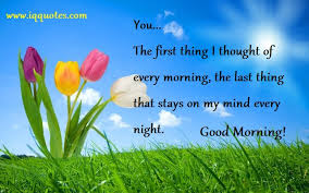 Good Morning Quotes For Him | Good Morning Quotes | Morning Quotes |