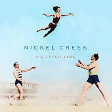 <b>Nickel Creek - A</b> Dotted Line - Amazon.com Music
