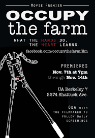 Occupy the Farm: The Movie! @ United Artists 7 Movie Theater | Berkeley | California | United States