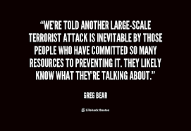 Quotes About Terrorist Attacks. QuotesGram via Relatably.com