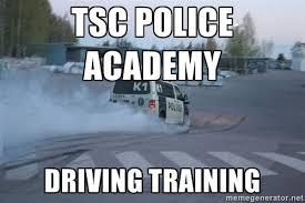 tsc police academy driving training - Finnish Police | Meme Generator via Relatably.com
