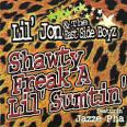Shawty Freak a Lil Sumtin'