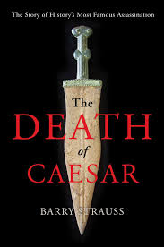 the real story behind the assassination of julius caesar new the real story behind the assassination of julius caesar