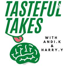 Tasteful Takes