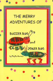 The <b>Merry</b> Adventures of Buzzer Bug and Joker Bug - Kindred ...