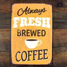 home decor plate x: lkb x  delicious food quot fresh brewed coffee quot metal tin signs vintage